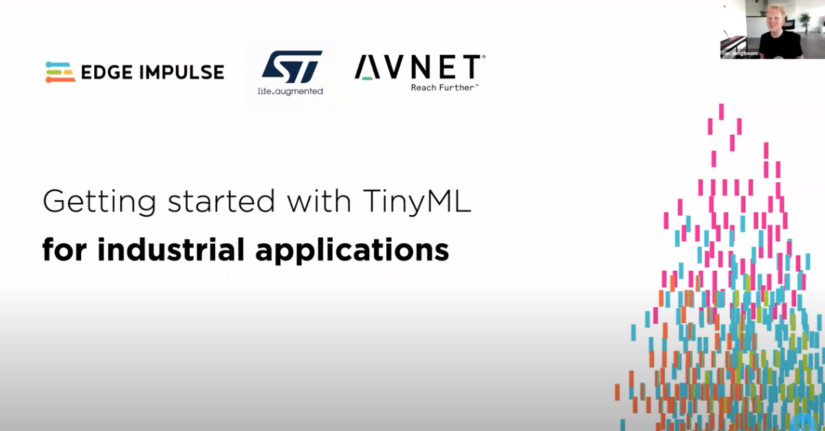 Webinar video: TinyML for industrial usecases with STMicroelectronics and Avnet